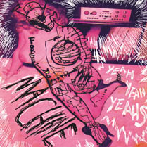 Machine | Yeah Yeah Yeahs