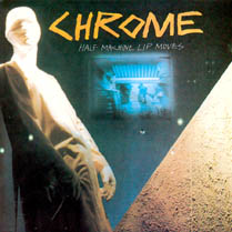 Half Machine Lip Moves / Alien Soundtracks | Chrome