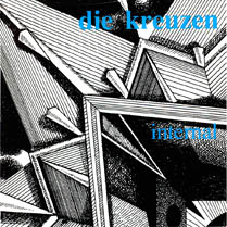 Internal. | Die Kreuzen