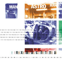 Deus Ex Machina | Man Or Astro-Man?