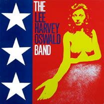 The Lee Harvey Oswald Band | The Lee Harvey Oswald Band