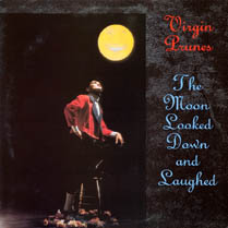The Moon Looked Down and Laughed | Virgin Prunes