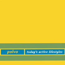 Today's Active Lifestyles | Polvo
