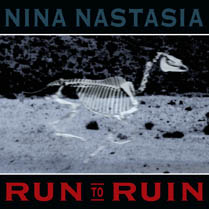 Run to Ruin | Nina Nastasia