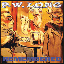 Remembered | PW Long