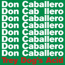 Trey Dog's Acid | Don Caballero